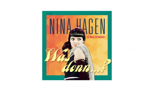 """Nina Hagen – """"Was denn…?"""""""