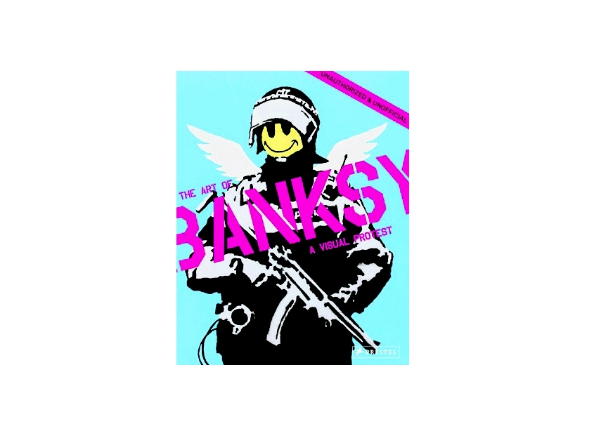 """The Art of Banksy – A Visual Protest"""